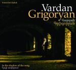 GRIGORYAN Vardan - In the Shadow of the Song