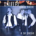 Tenore Santa Ruche Oniferi - A sa poesia