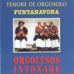 Tenore de Orgosolo Funtanavona - Orgolesos intonade