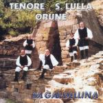 Tenore Santa Lulla de Orune - Sa gardellina