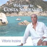 Vittorio Inzaina - Welcome to Costa Smeralda