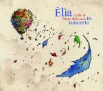 LALLI & Pietro SALIZZONI - Elia in Concerto