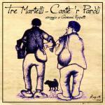 TRE MARTELLI - Cante