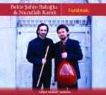 Bekir Şahin Baloğlu & Nurullah Kanık - Ferahnak