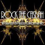 LA BANDA di PIAZZA CARICAMENTO - Rock the Casbah