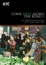 AAVV - Come West Along The Road 4 - Irish Traditional Music Treasures from RTE TV Archives
