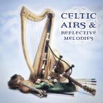 AAVV - Celtic Airs & Reflective Melodies