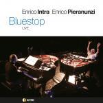 PIERANUNZI Enrico, INTRA Enrico - Bluestop - Live