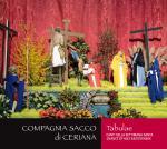 COMPAGNIA SACCO DI CERIANA - Tabulae - Canti della Settimana Santa / Chants of Holy Easter Week