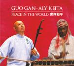 GUO GAN, ALY KEITA - Peace in the world