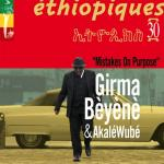 BÈYÈNÈ Girma - Mistake On Purpose - Ethiopiques 30