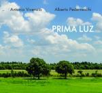 Antonio VIVENZIO / Alberto PEDERNESCHI - Prima Luz