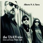 Alberto N. A Turra  - The Taan trio Live at Easy Nuts Lab