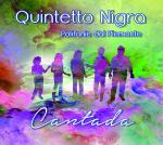 QUINTETTO NIGRA - Cantada