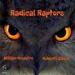 RADICAL RAPTORS - Radical Raptors