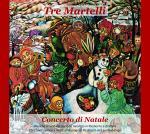 TRE MARTELLI - Concerto di Natale