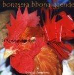 LI SANDANDONIJRE - Bonasera bbona ggende / Canti e musiche d'Abruzzo