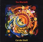 TRE MARTELLI - Car der Steili