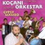 KOCANI ORKESTAR - Gypsy Mambo