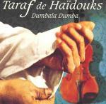 TARAF DE HAIDOUKS - Dumbala Dumba