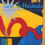 TARAF DE HAIDOUKS - Musique de Tziganes de Roumanie
