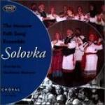 AAVV - Solovka - The Moscow Folk Song Ensemble