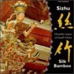 AAVV - Sizhu - Chamber Music from South China