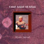 AMJAD ALI KHAN - sarod - Mystic Sarod