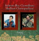CHOWDHURY Subroto / CHATTOPADHYAY Madhuri - Sanjog