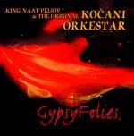 KOCANI ORKESTAR feat. Naat Veliov - Gypsy Folies