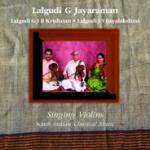 LALGUDI G JAYARAMAN - violin - Singing Violins