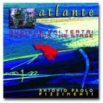 PIZZIMENTI Antonio Paolo - Atlante / Musiche dai teatri
