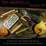 TRE MARTELLI - Semper Viv
