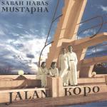 SABAH HABAS MUSTAPHA - Jalan Kopo