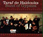 TARAF DES HAIDOUKS - Band of gypsies