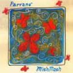MISHMASH - Parvanè