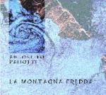 PALIOTTI Antonello - La Montagna Fredda