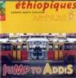 AAVV - ETHIOPIQUES 15 - Europe meets Ethiopia - Jump to Addis