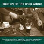 AAVV - Masters of the Irish Guitar (McGlynn Arty, Bays, Randal, Cahill Dennis, O'Briain Garry ...)