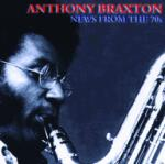 BRAXTON Anthony - News from the 70s
