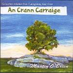 O'BRIEN Martin - An Crann Carraige - Concertina melodies from Tuamgraney, East Clare