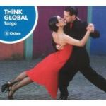 AAVV - THINK GLOBAL : TANGO