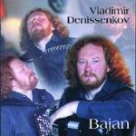 DENISSENKOV Vladimir - Bajan