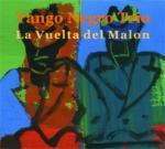 TANGO NEGRO TRIO (Juan Carlos Caceres / Carlos Buschini / Marcelo Russillo) - La Vuelta del Malon