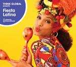 AAVV - Fiesta Latina - Think Global Serie