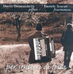 DOMENICHETTI Marco & SCURATI Daniele - Per sentieri di festa