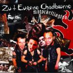 ZU & EUGENE CHADBOURNE - Motorhellington