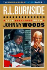 BURNSIDE R.L. with WOODS Johnny - Live 1984 / 1986