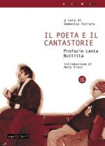 FERRARO Domenico (a cura di) - Il poeta e il cantastorie - Profazio canta Buttitta
