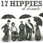 17 HIPPIES - El Dorado